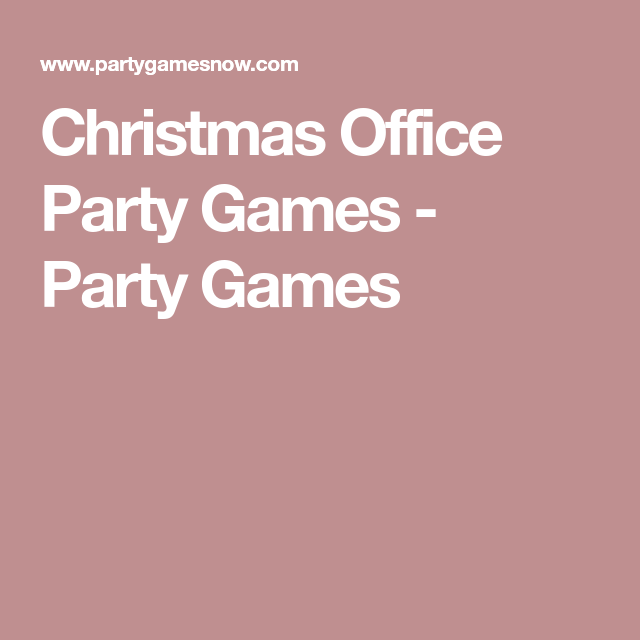 christmas office party games party games - Christmas Office Party Games
