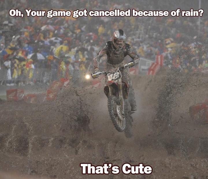 Rain Can T Stop Motocross Dirt Bike Quotes Dirt Bike Racing