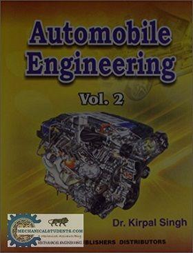 Automobile Engineering By Kirpal Singh Volume 2 Automobile Engineering Automotive Engineering Automobile