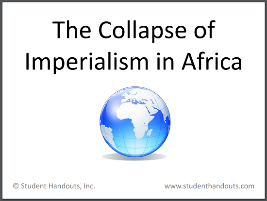 the collapse of imperialism in africa free powerpoint in three
