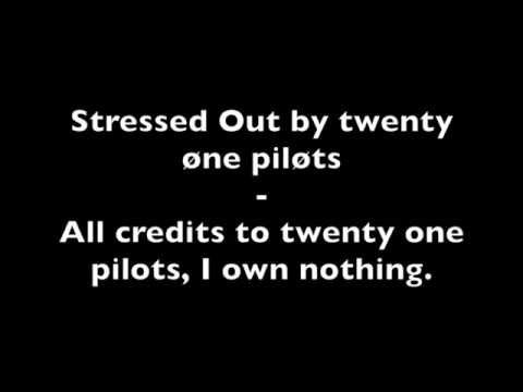 Stressed Out by twenty one pilots lyrics - YouTube