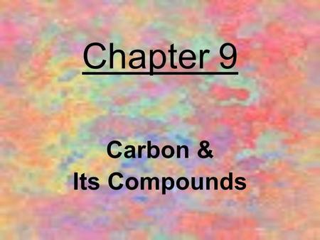 Chapter 9 Carbon & Its Compounds.> Structural formula