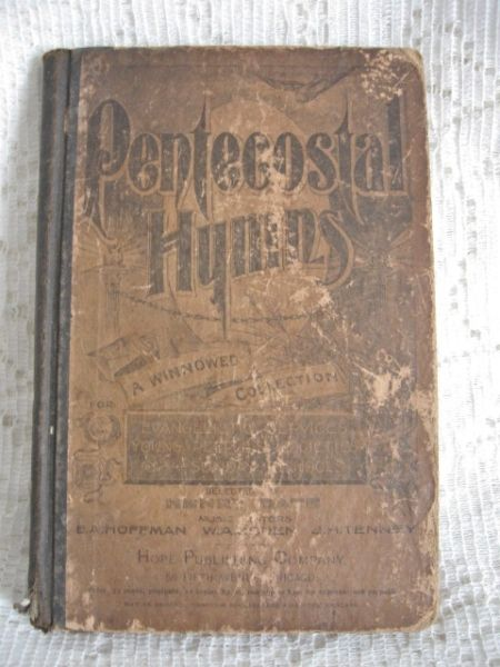 1894 Pentecostal Hymn Book ~ SOLD   REVERENCE   Christian ...