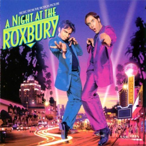 A Night At The Roxbury Music From The Motion Picture Motion Picture