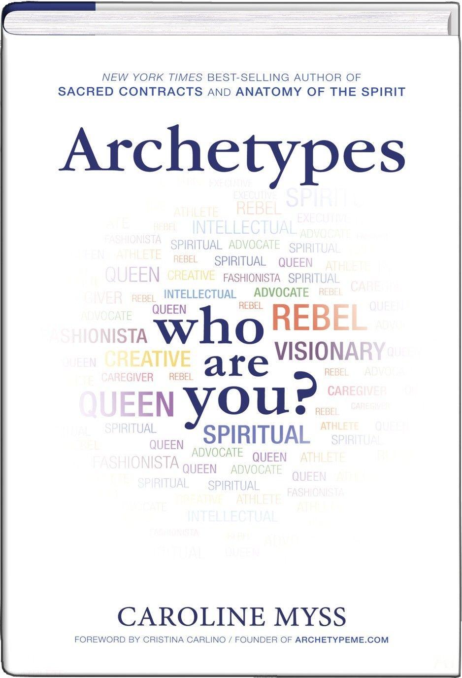 Archetypes One Spirit Favorite Caroline Myss New York Times