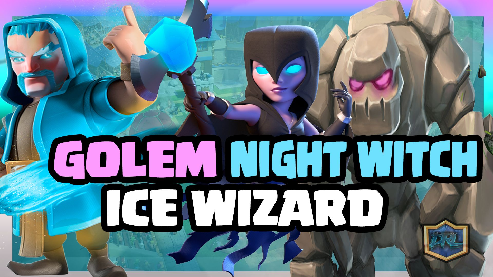 In This Episode Of Clash Royale Everything We Discuss A Deck For The October Balance Changes Which Is Golem Night Witch Ice Wizard