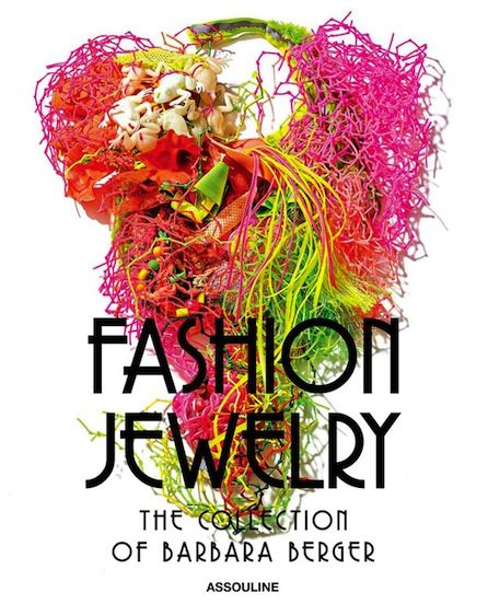 Well Collected Barbara Berger S Jewelry Fashion Jewelry Assouline Jewellery Marketing