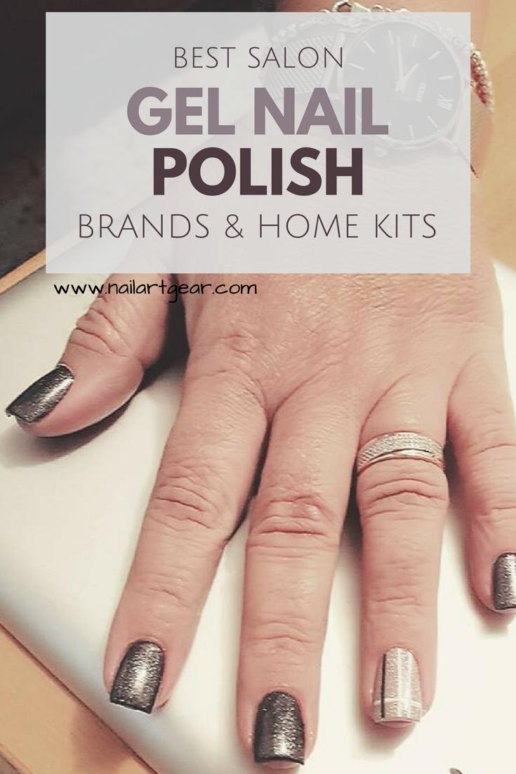 Best Salon Gel Nail Polish Brands And Home Kits Reviews