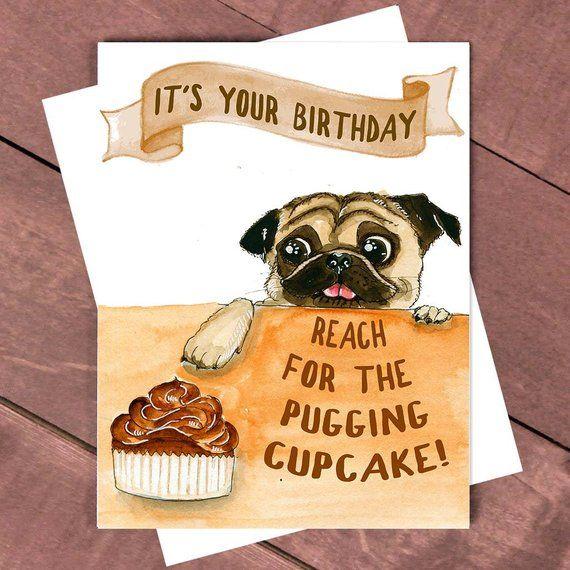 Pugging Birthday Card Pug Cupcake Funny Dog Happy Birt