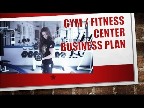 Best Workout Plans - Video  Gym Fitness Center Business Plan