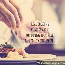 Quotes About Cooking From The Heart The Secret Ingredient Chef