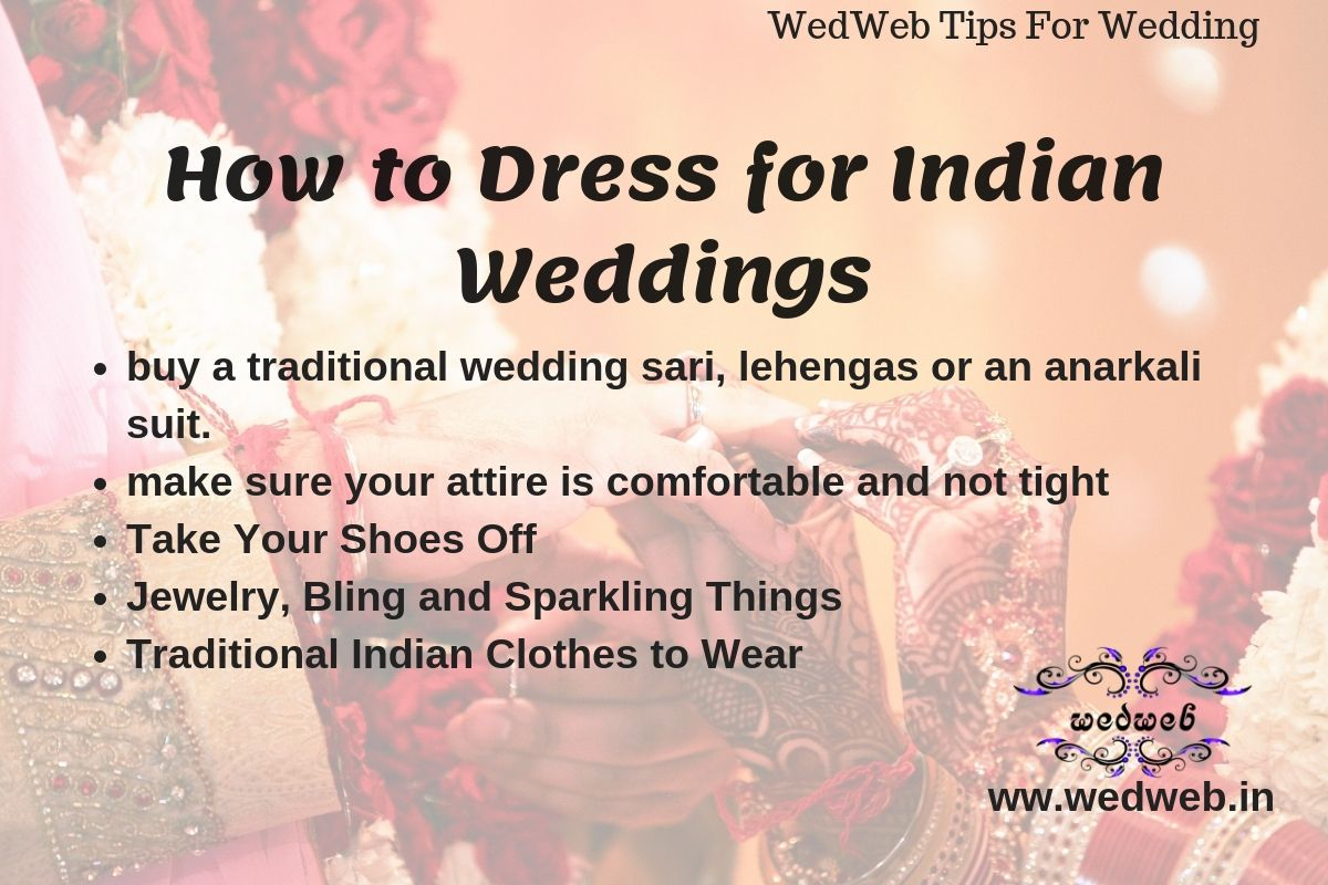 Wedwebtips How To Dress For Indian Hashtag Weddings Get Ready