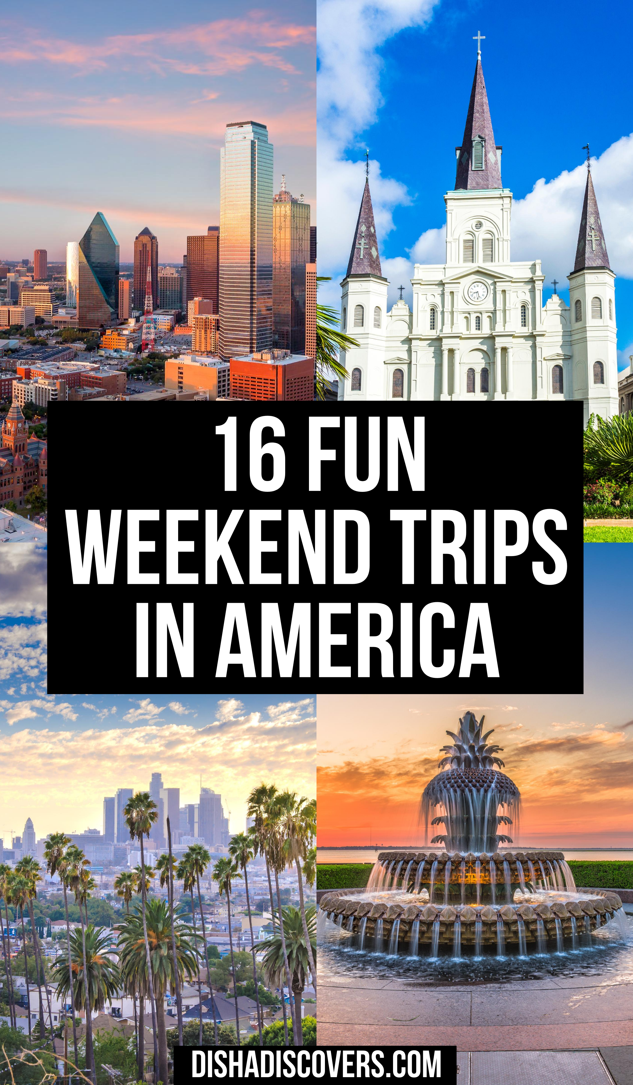 Usa Weekend Trips 25 Amazing Destinations For A Short Getaway Short Getaways Usa Travel Destinations Weekend Trips
