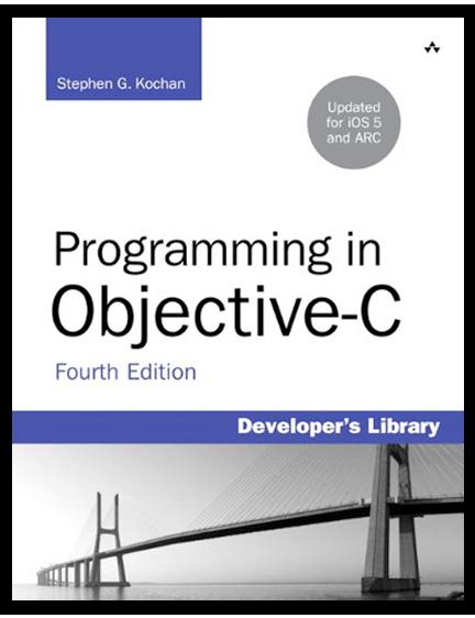 Kochan Stephen G Programming In Objective C Indianapolis In Addison Wesley Professional 2012 Print Book Program Objective C Development