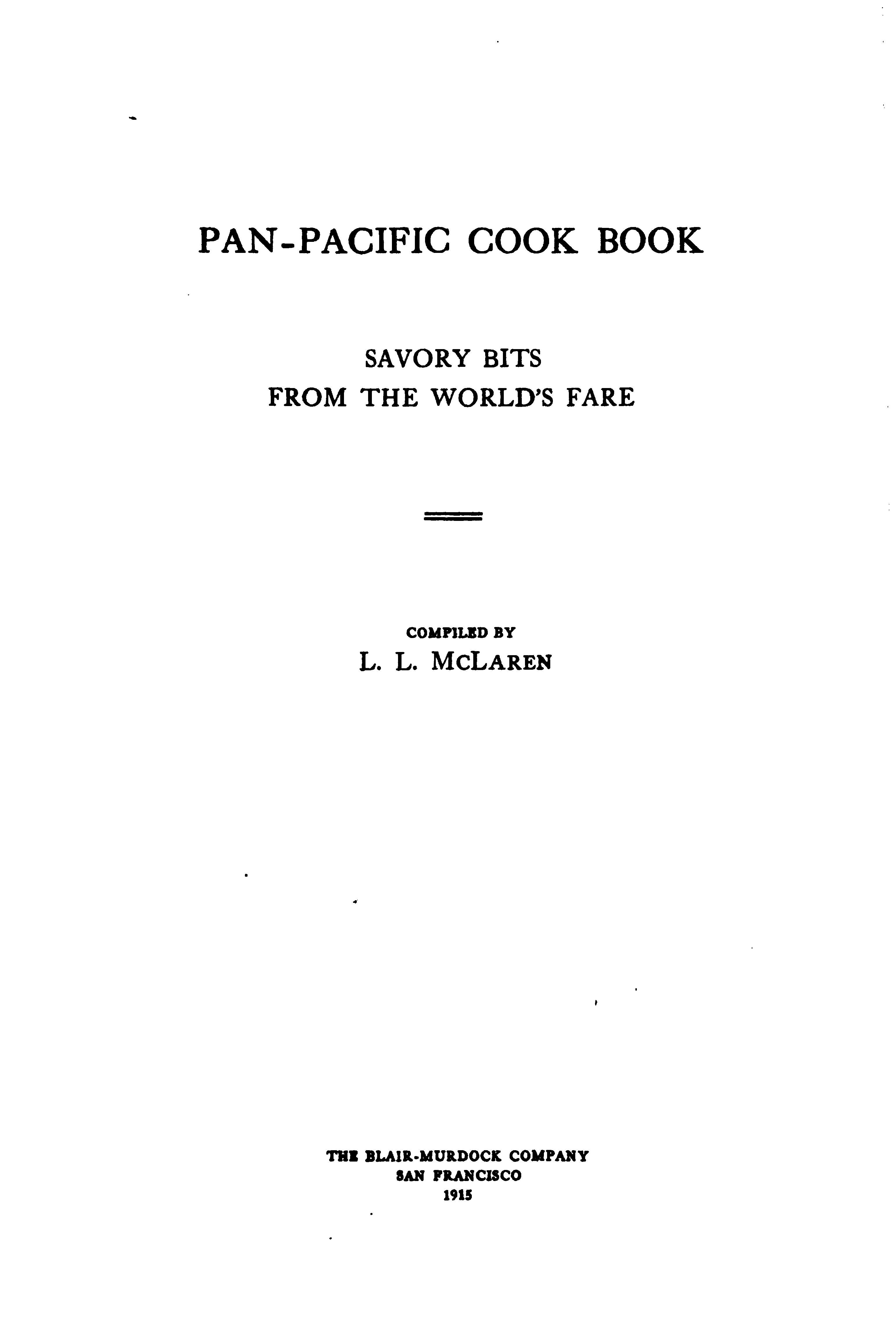 """Pan-Pacific Cook Book"" By L L McLaren (1915)"