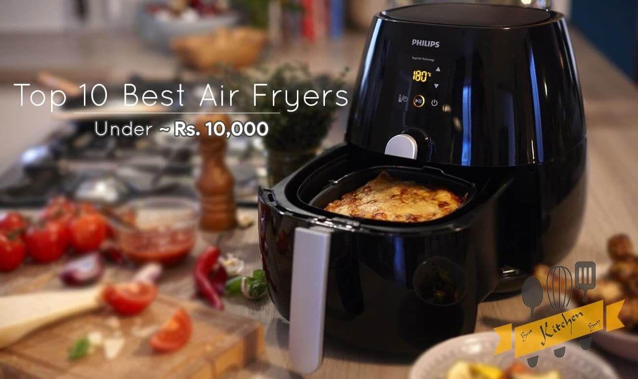 Top 5 Best Air Fryers In India Reviews 2020 Air Fryer Recipes Food Cookers Best Air Fryers
