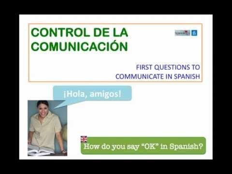 First Questions to Speak Spanish-control de la comunicación