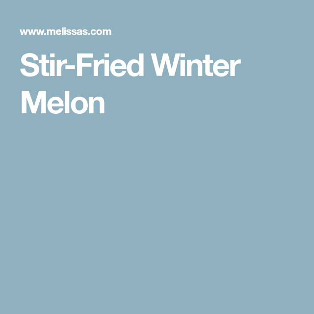 Stir-Fried Winter Melon