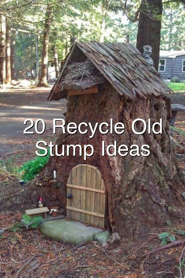 20 Recycle Old Tree Stump Ideas#654