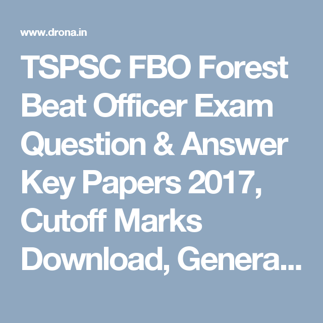 TSPSC FBO Forest Beat Officer Exam Question & Answer Key Papers 2017 ...