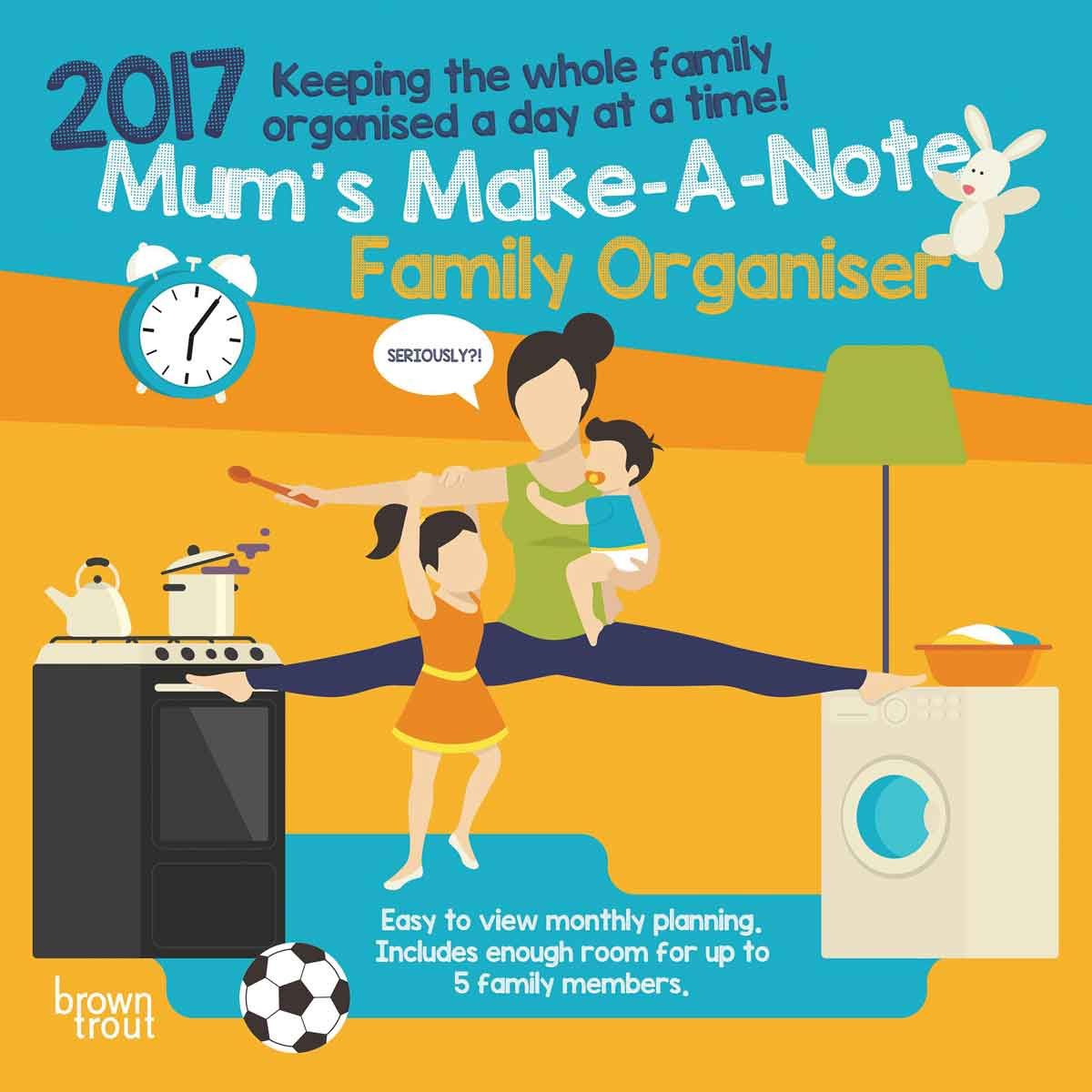Mum's Make A Note Family Planner 2017