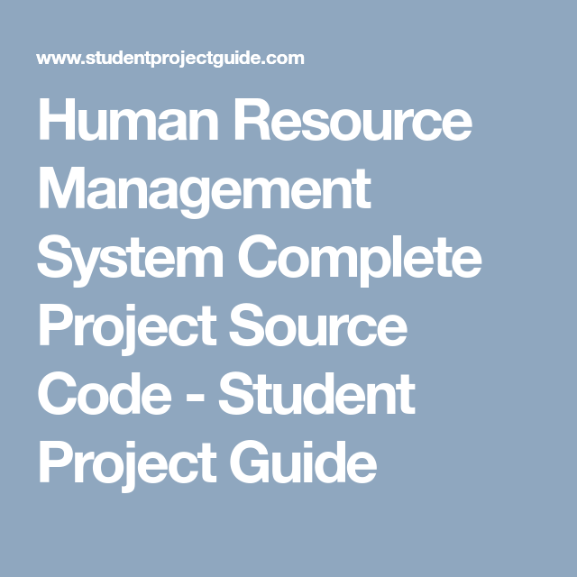 Human Resource Management System Complete Project Source Code Student Project Guidance Development Human Resource Management System Human Resource Management Human Resources