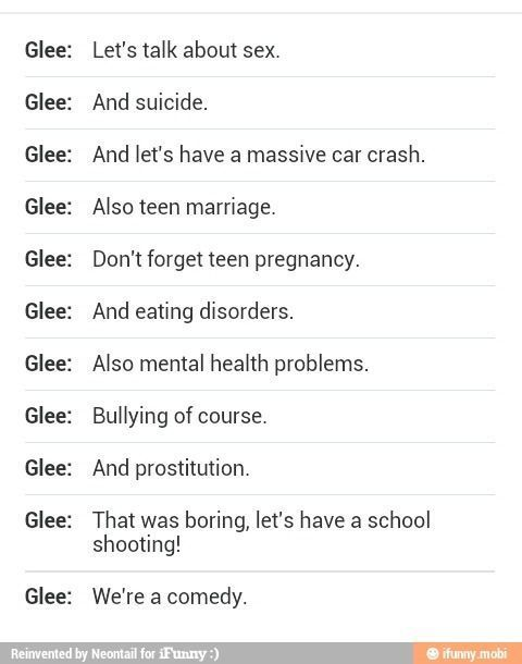 Photo of I will never understand why glee is considered a comedy. Yes it has funny parts …