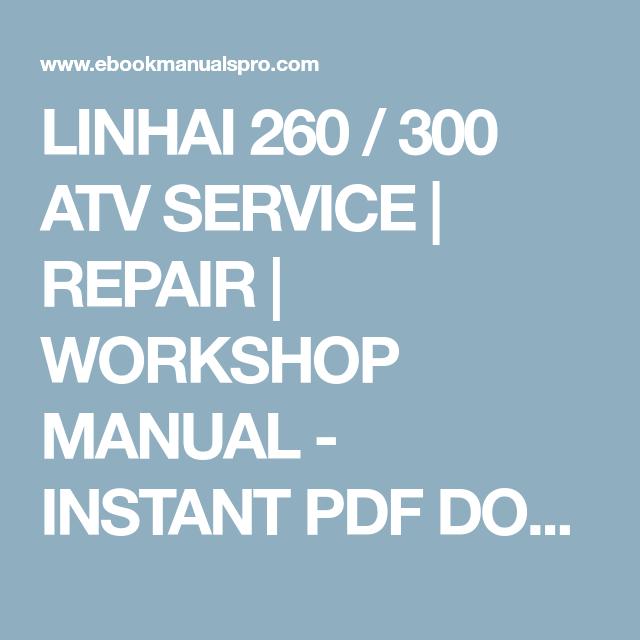 LINHAI 260 / 300 ATV SERVICE | REPAIR | WORKSHOP MANUAL
