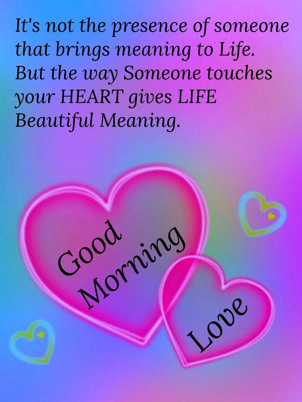 Good Morning Inspirations Good Morning Love Good Morning Quotes Romantic Good Morning Quotes
