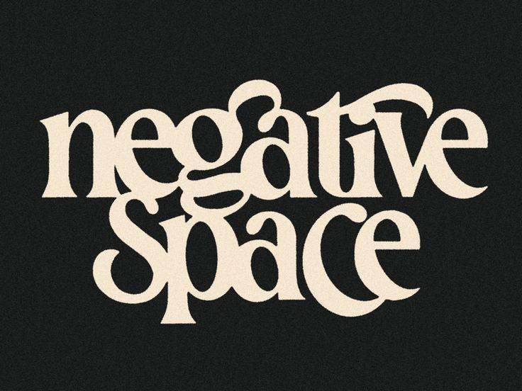 Negative Space Negative space logos, Lettering design