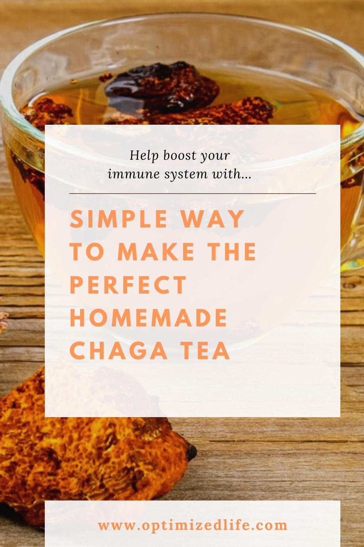Simple And Cheap Way To Make Homemade Chaga Tea For Maximum Benefits Optimizedlife Chaga Tea Chaga Tea Recipes Chaga