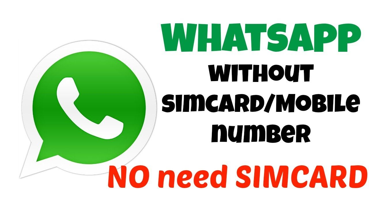 How To Register With Whatsapp Without A Simcard Mobile Number