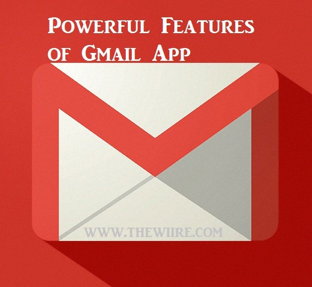 Top 5 Features of Gmail App to Make Your Inbox Smarter