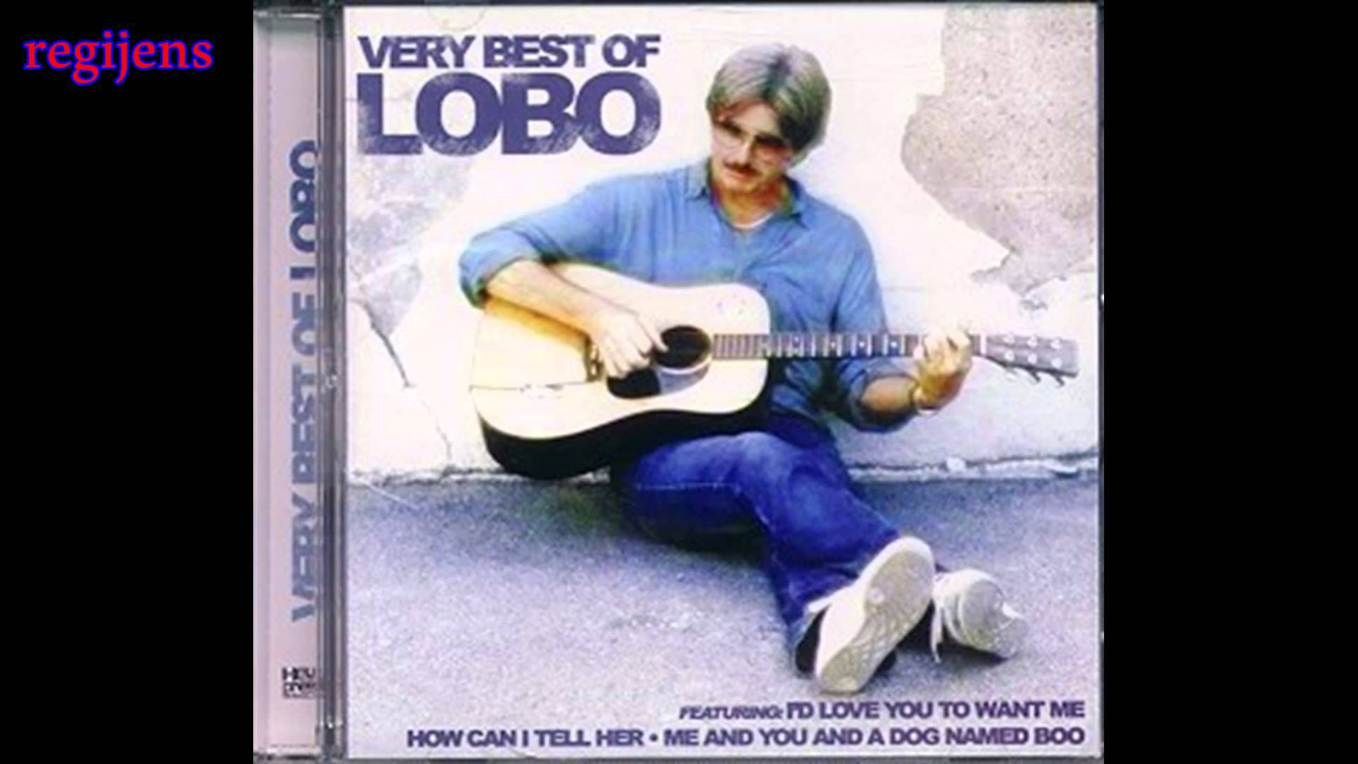 Very best hits collection of LOBO (audio) HQ HD full album