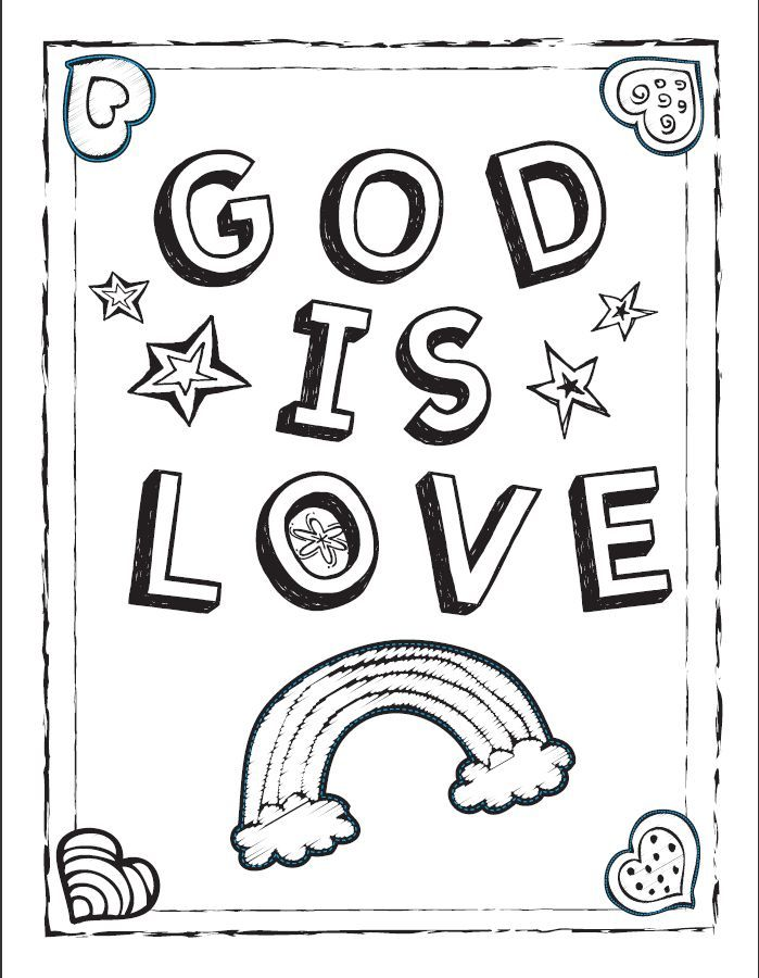 God Is Love Coloring Sheet Sunday School Coloring Pages Love Coloring Pages Valentine Coloring Pages