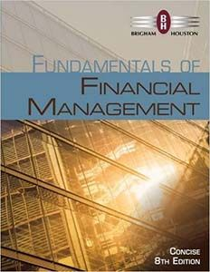 Fundamentals of financial management concise edition 8th edition fundamentals of financial management concise edition 8th edition brigham houston solutions manual free download sample fandeluxe Images