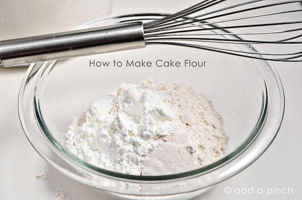 How to Make Cake Flour Recipe Things to make 2 and Cakes