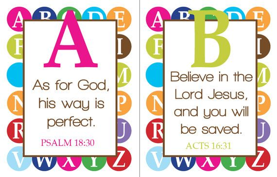 A scripture for every letter of the alphabet. Printables to use for framing, or to make an 'ABC Scripture Book' for kids. SUPER cool for playroom
