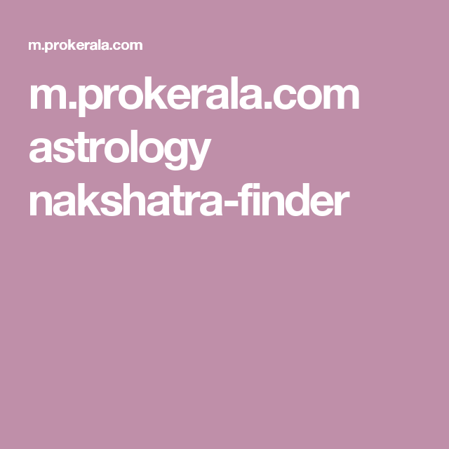 m prokerala com astrology nakshatra-finder | Astrology | Astrology