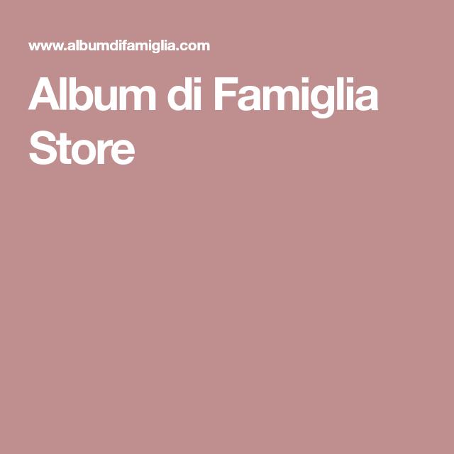 Album di Famiglia Store