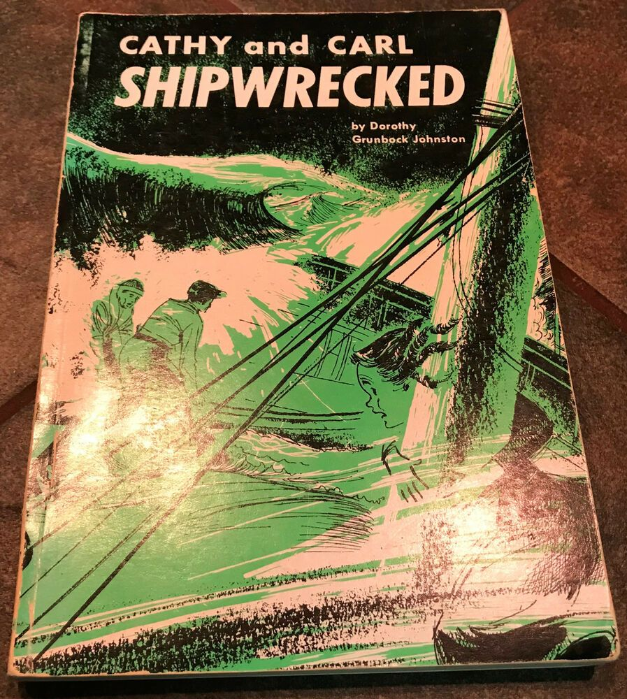 Cathy And Carl Shipwrecked By Dorothy Grunbock Johnston Pb 1956 Johnston Dorothy Childrens Books