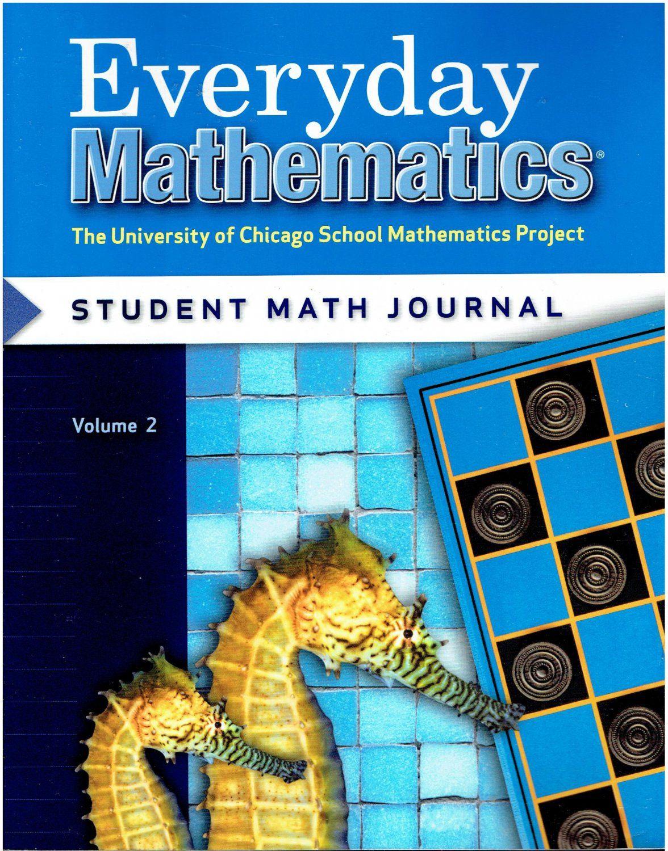 Everyday Mathematics 2 Student Math Journal Volume 2 A C 2007 2nd Grade Workbook Isbn 0076045552 Ma2 Everyday Mathematics Everyday Math Math Journals