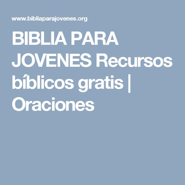 BIBLIA PARA JOVENESRecursos bíblicos gratis   Oraciones
