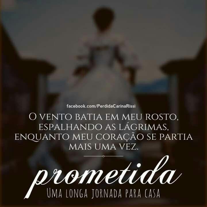 Prometida Carina Rissi Frases Pinterest Carina Rissi Livros