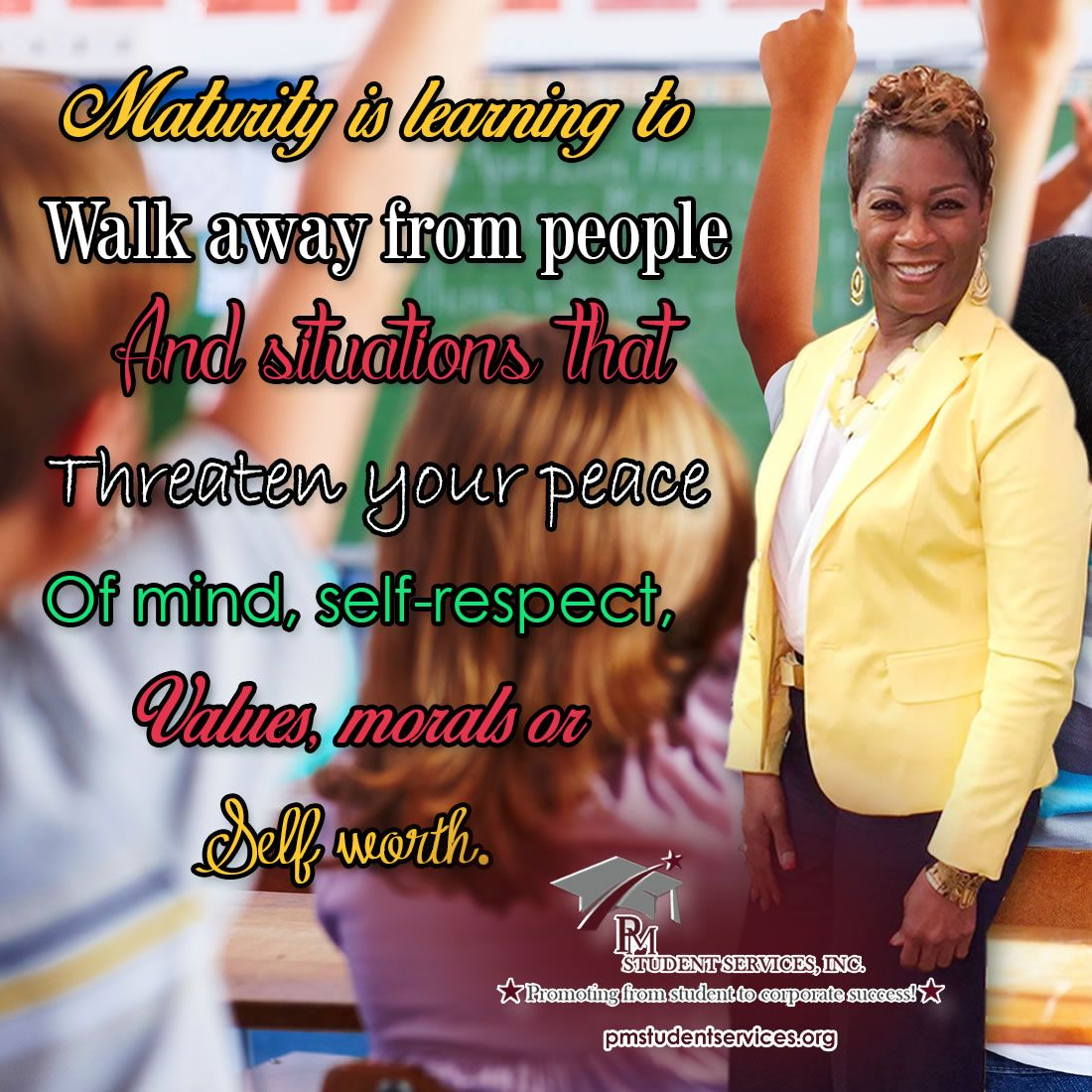 Walk away threaten your peace of mind, self-respect, values, morals or self worth.