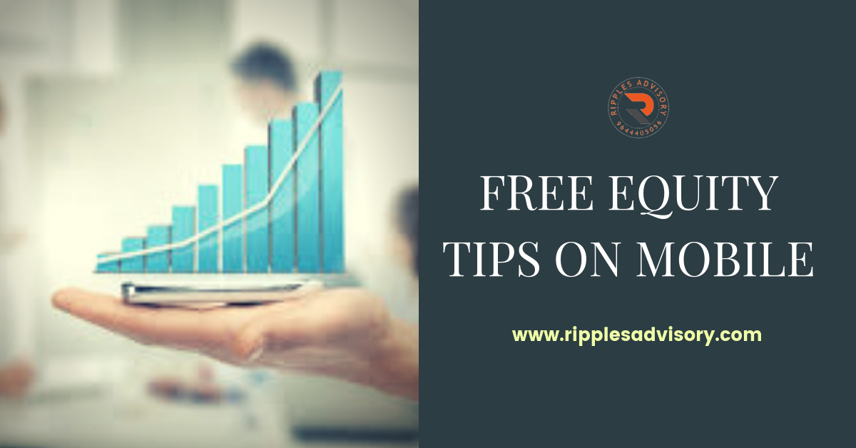 Get Best Stock Tips, Free Equity Tips On Mobile, Equity Tips