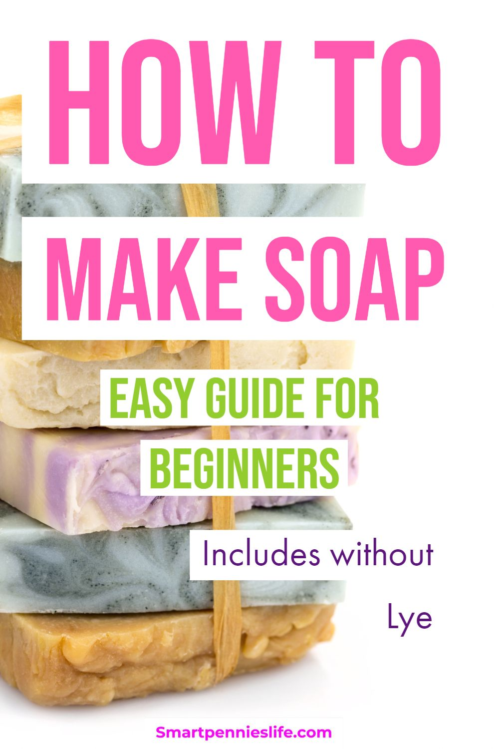 How to make Soap (Includes Without Lye ) Homemade soap