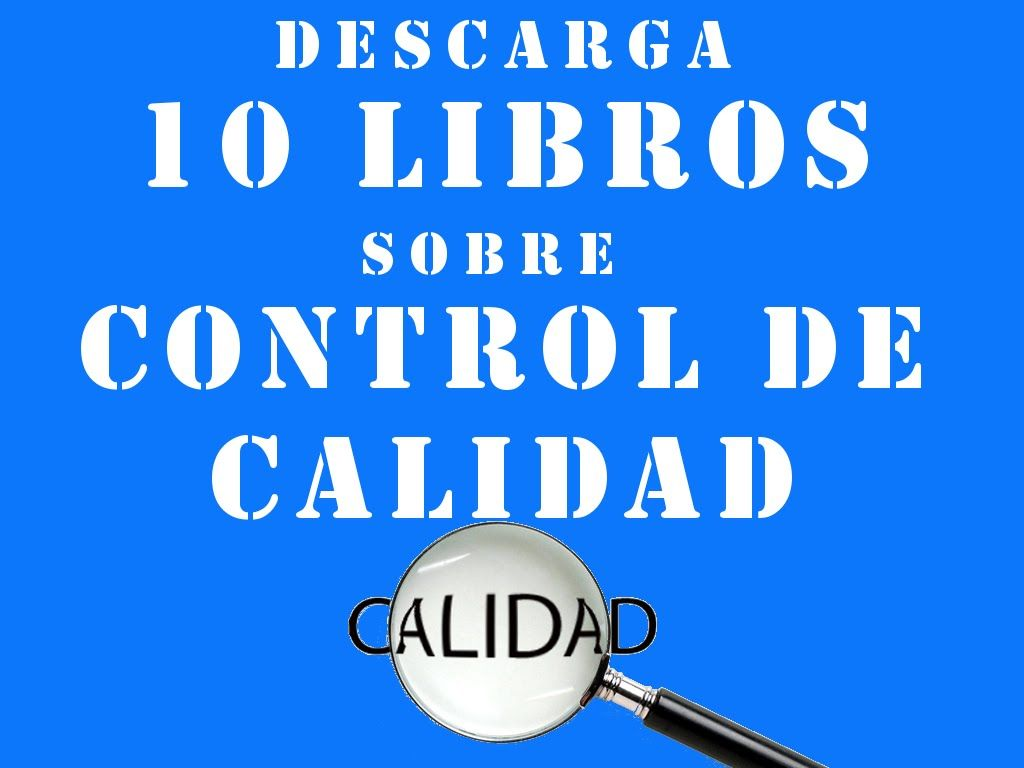 Libros Digitales Free 10 Libros Sobre Control De Calidad Descarga Ebooks