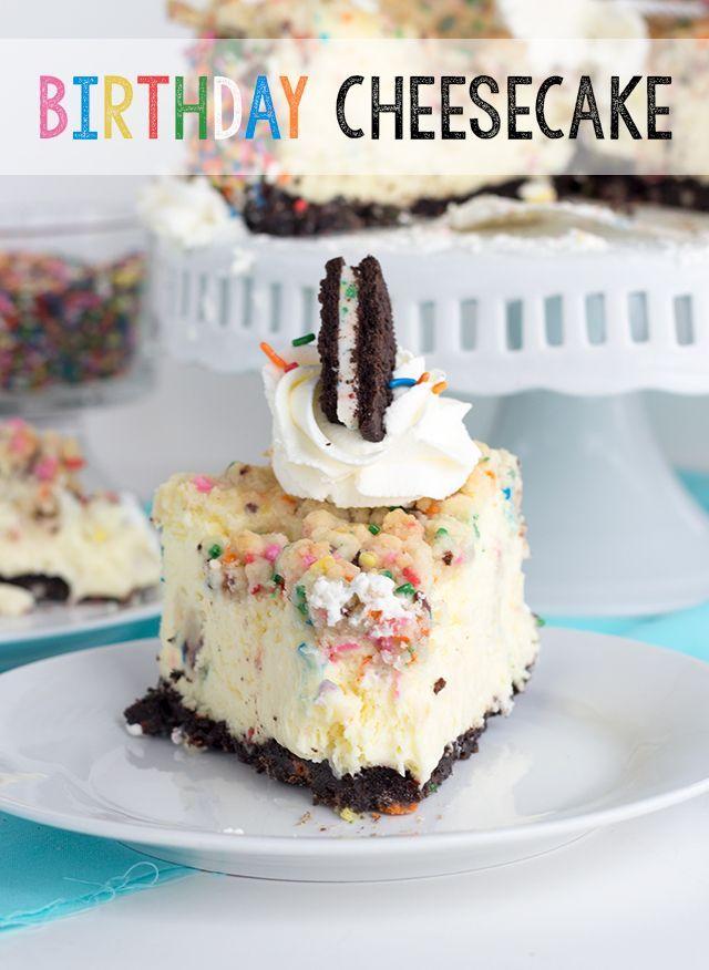 Birthday Cheesecake BEST DESSERTS Pinterest Birthday
