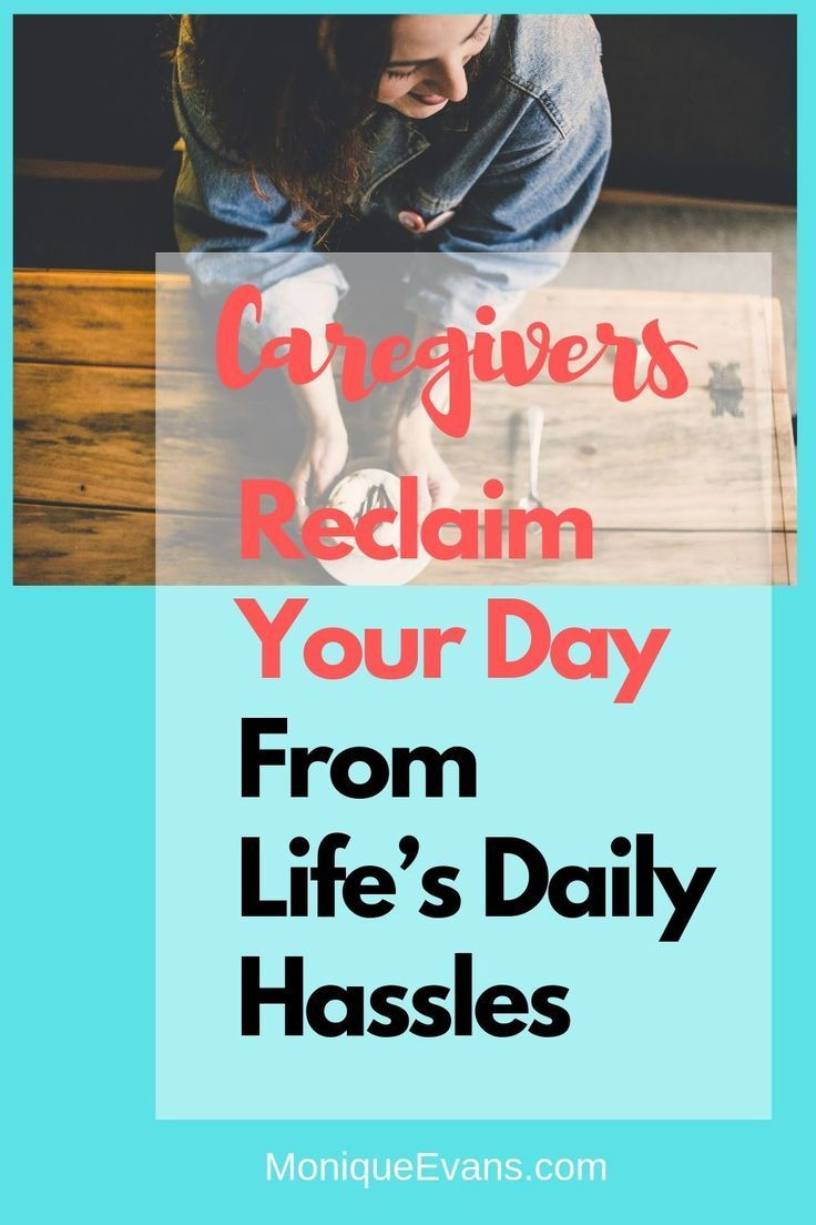 Stress Relief Quotes Caregivers: Reclaim Your Day From Life's Daily Hassles